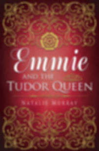 Emmie and the Tudor Queen FRONT COVER.jp