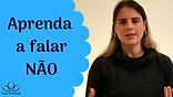 miniatura_aprenda_a_dizer_não.png