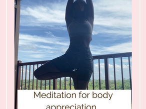 Meditation for body appreciation. There is no weight loss without loving your body.