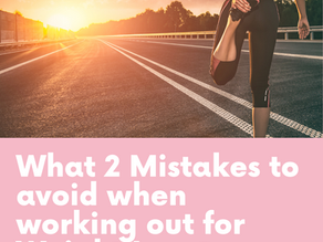 What 2 Mistakes to avoid when working out for Weight Loss to Manifest Success