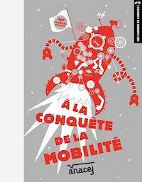 À la conquête de la mobilité