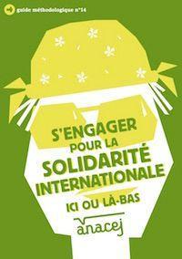 S'engager pour la solidarité internationale ici ou là-bas