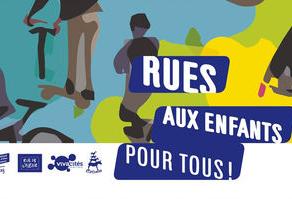 """L'Anacej vous invite à signer le manifeste du Collectif """"Rues aux enfants, rues pour tous"""""""