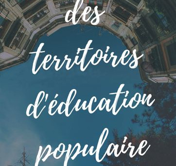 """""""Des territoires d'éducation populaire"""" au programme de l'Agorajep du 28 novembre"""