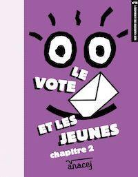 Le vote et les jeunes, chapitre 2