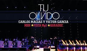 Tu Olvido - Carlos Macias y Víctor García