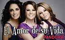 El Amor de su Vida - Pandora