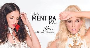 Una mentira más - yuri y Natalia Jiménez