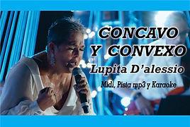 Concavo y Convexo - Lupita D'alessio