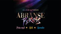 Abranse Perras - Gloria Trevi