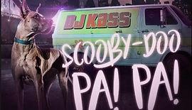Scooby doo papa - Dj Kass