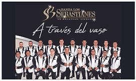 A través del vaso - Banda Los Sebastiane