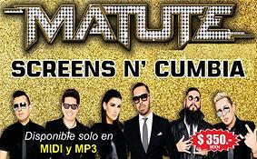 Screen's N' Cumbia - Matute