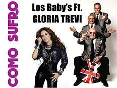 Como Sufro - Los Baby's y Glori Trevi
