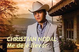 Me dejé llevar - Christian Nodal