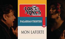 Palabras Tristes - Los Yonic's y Mon Laf