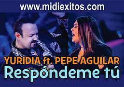 Respondeme tu - Yuridia y Pepe Aguilar
