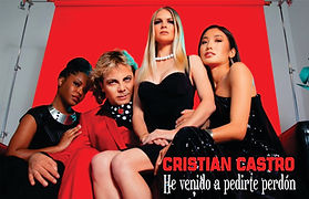 He venido apedirte perdón - Cristian Castro