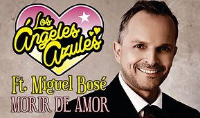 Morir de Amor - Los Angeles Azules y Miguel Bosé
