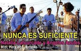 Nunca es suficiente - Los Angeles Azules y Natalia Lafourcade