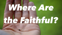 A Biblical Picture of Faith (part one)
