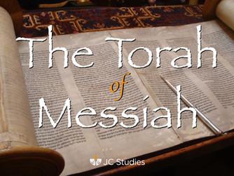 The Torah of Messiah (part 6)