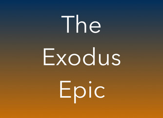 The Exodus Epic (part one)