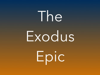 The Exodus Epic (part two)
