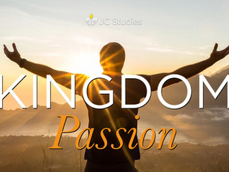 Kingdom Passion (Part 3 of 3)