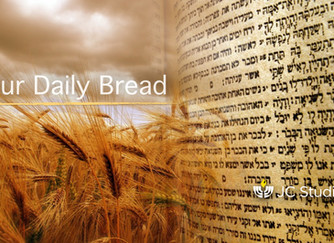 """""""Our Daily Bread"""" (Part 4 of 4)"""