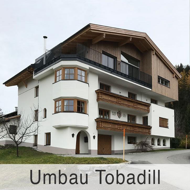 Umbau in Tobadill