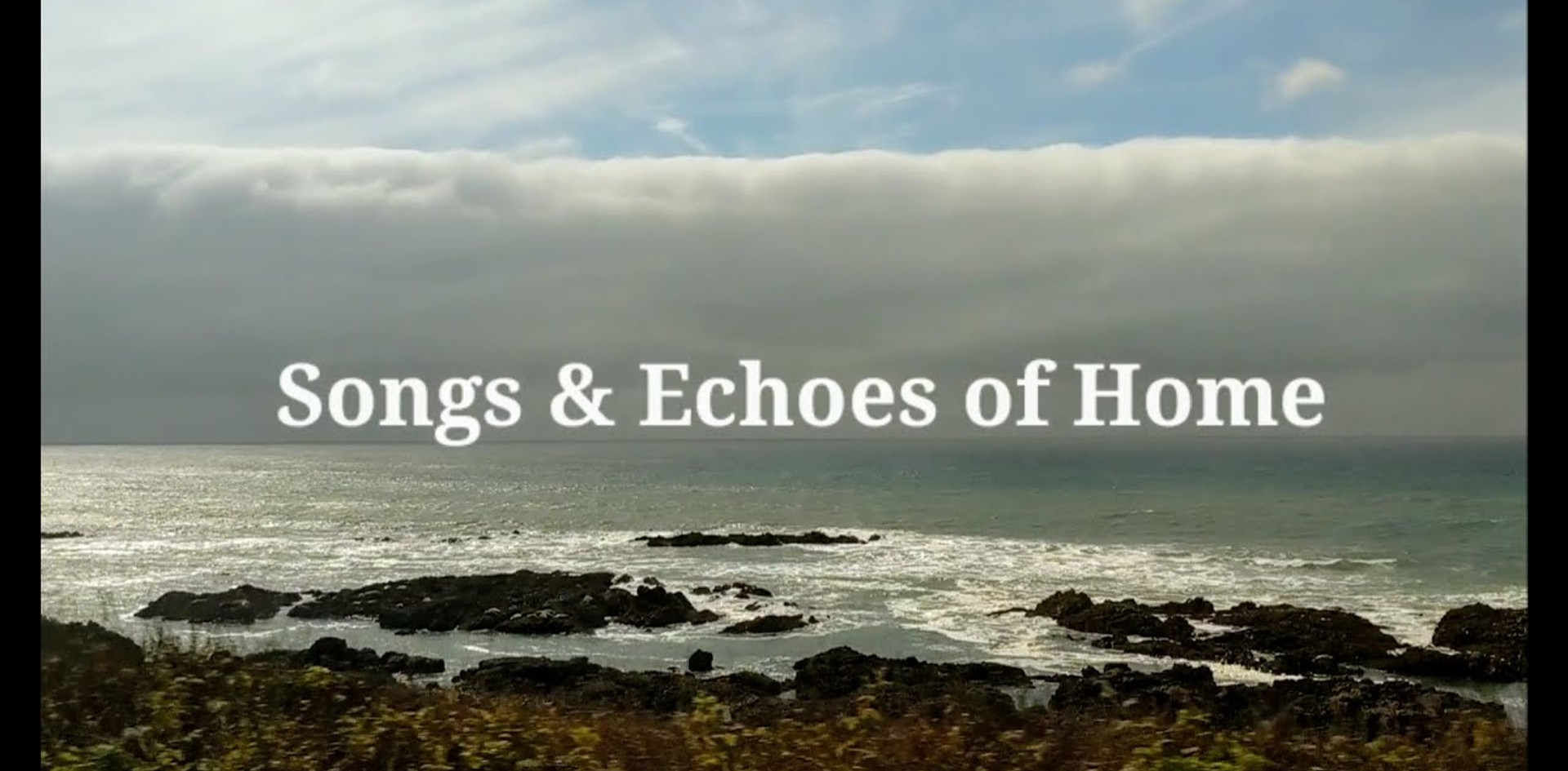 Songs & Echoes of Home: A Mini Concert