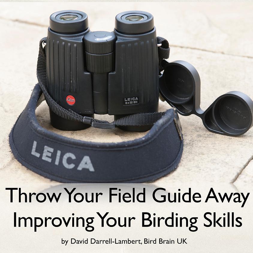 Lecture - Throw Away Your Binoculars - Surbiton Birdwatching Society