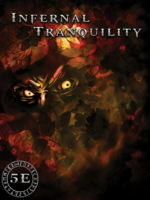 Infernal Tranquility - Adventure for 5E [PDF]