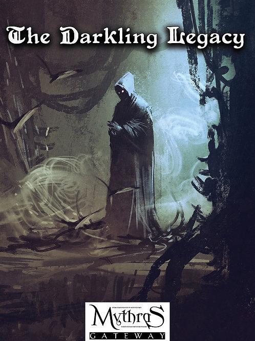 The Darkling Legacy - Adventure for Mythras [PDF]