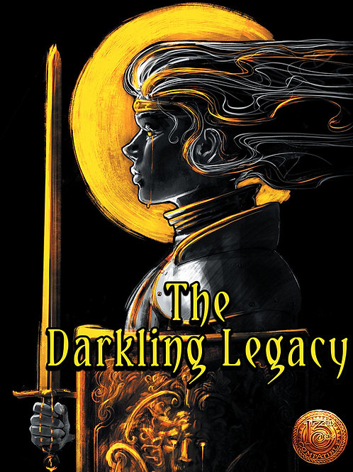 The Darkling Legacy - Adventure for 13th Age [PDF]