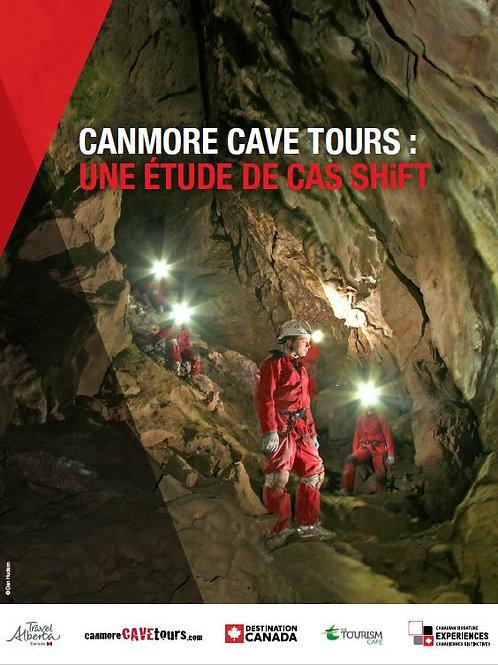 Canmore Cave Tours: Une Etude de cas SHiFT