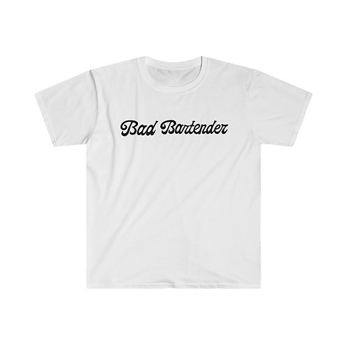 'Bad Bartender' Unisex White T-Shirt