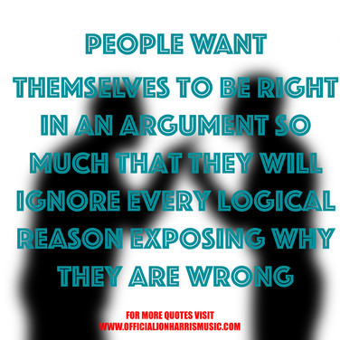 Jon Harris Quote : People Want to Be Right