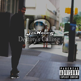 llow entertainment | Livng Life Our Way Entertainment | Jon Harris | Jon Harris Music | Jon Harris Destiny's Calling 2 | Jon Harris Destiny's Calling 2 Cover