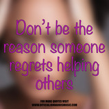 Jon Harris Quote : Dont Be the Reason