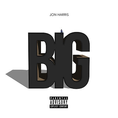 llow entertainment | Livng Life Our Way Entertainment | Jon Harris | Jon Harris Music | Jon Harris Big | Jon Harris Big Cover
