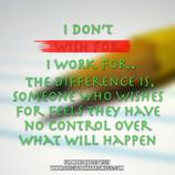 Jon Harris Quote : Work for it