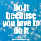 Jon Harris Quote : Do It