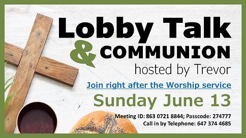 2021 06 13 Lobby Talk Communion website.