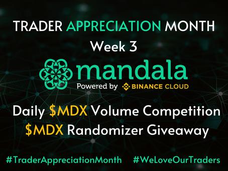 Trader Appreciation Month: Week 3