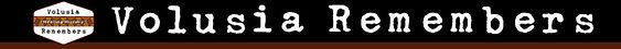 Volusia-Remembers-Header-Logo-bar.jpg