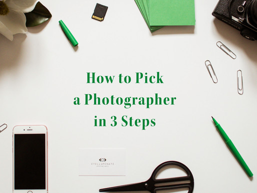 How To Pick A Photographer in 3 Steps