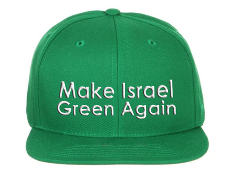 Make Israel Green Again | Part 3/3