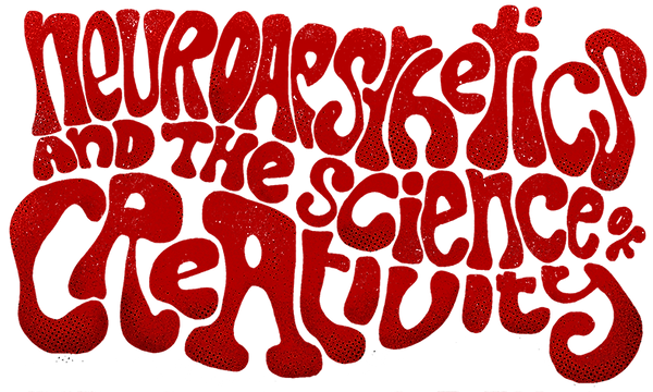 Neuroaesthetics and the science of creat